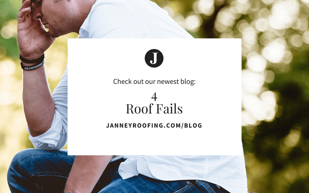 Roofing Fails and How To Avoid them!