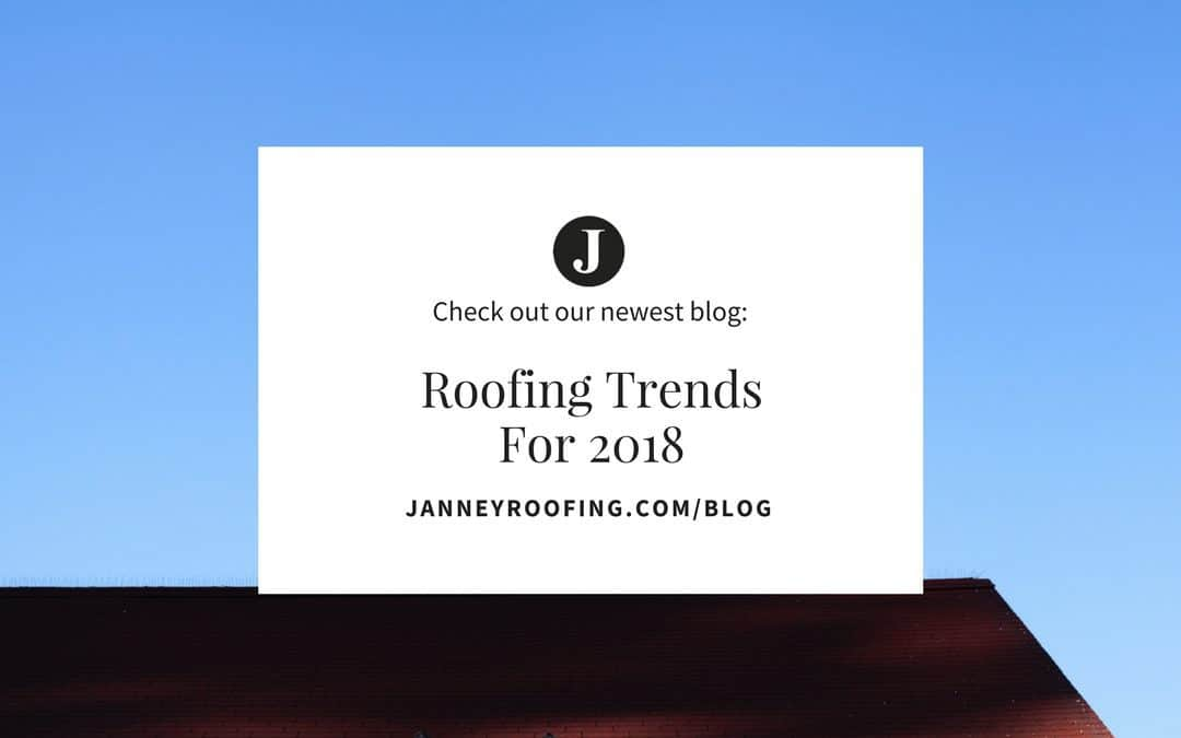 Roofing Trends for 2018