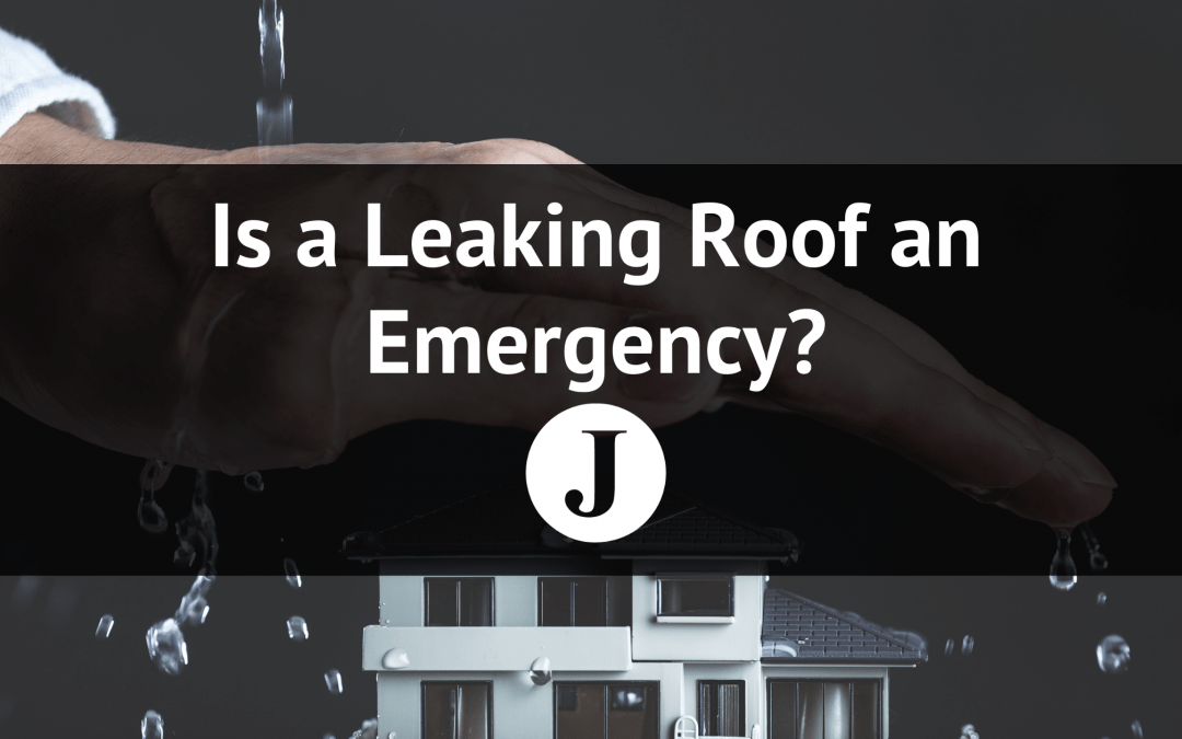 Is a Leaking Roof an Emergency?