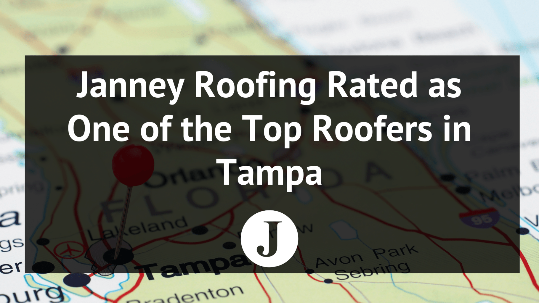 janney roofing rated as one of the top roofers in tampa
