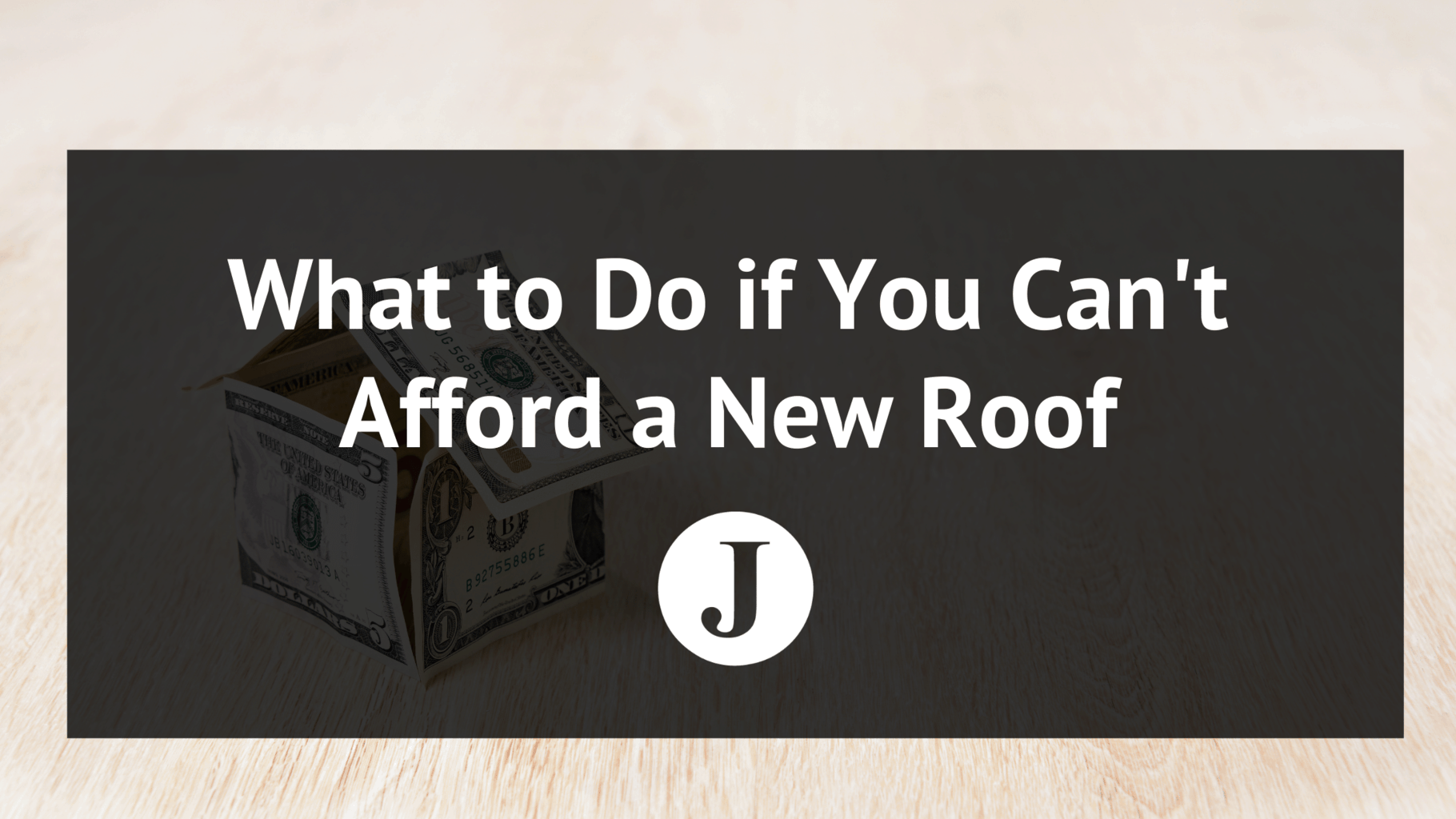 what to do if you cant afford a new roof